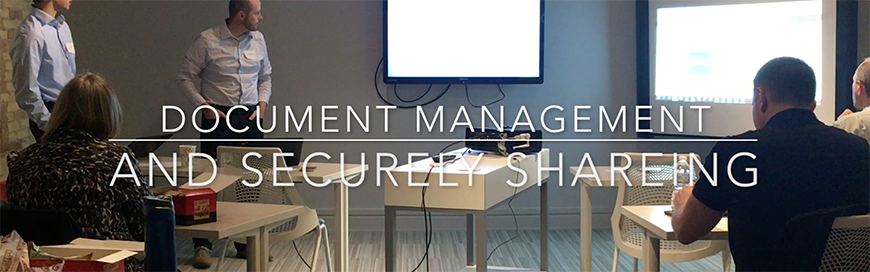 Incase you missed us, here is a recap of our Document Management and Securely Sharing event
