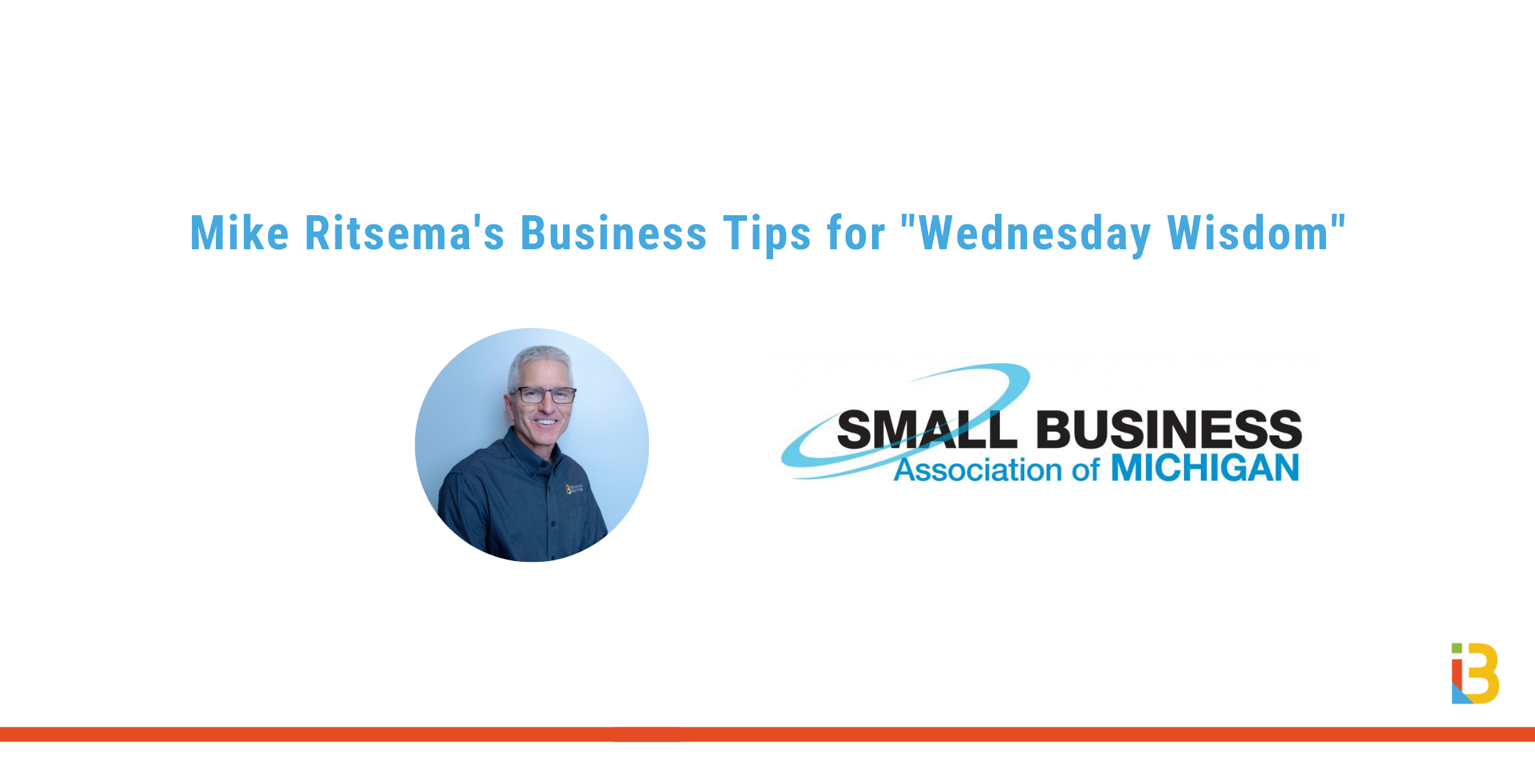 Mike Ritsema's business tips for Wednesday Wisdom