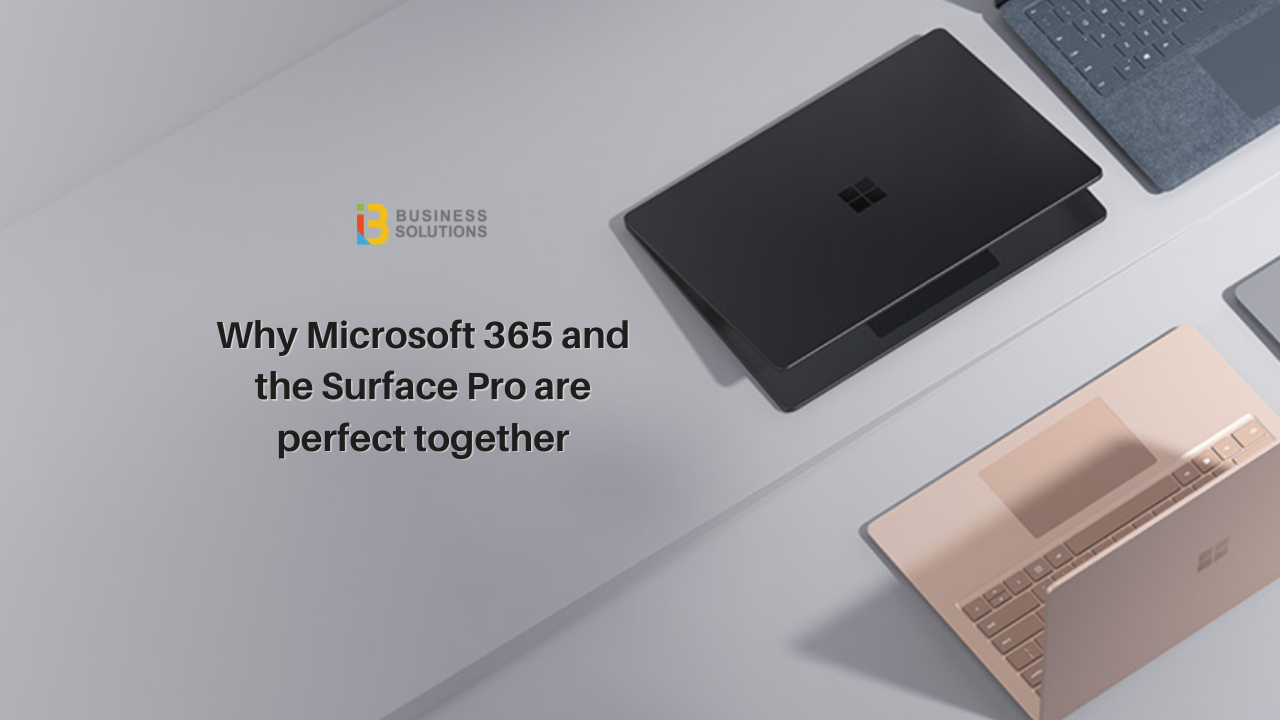 Why Microsoft 365 and Surface are perfect together