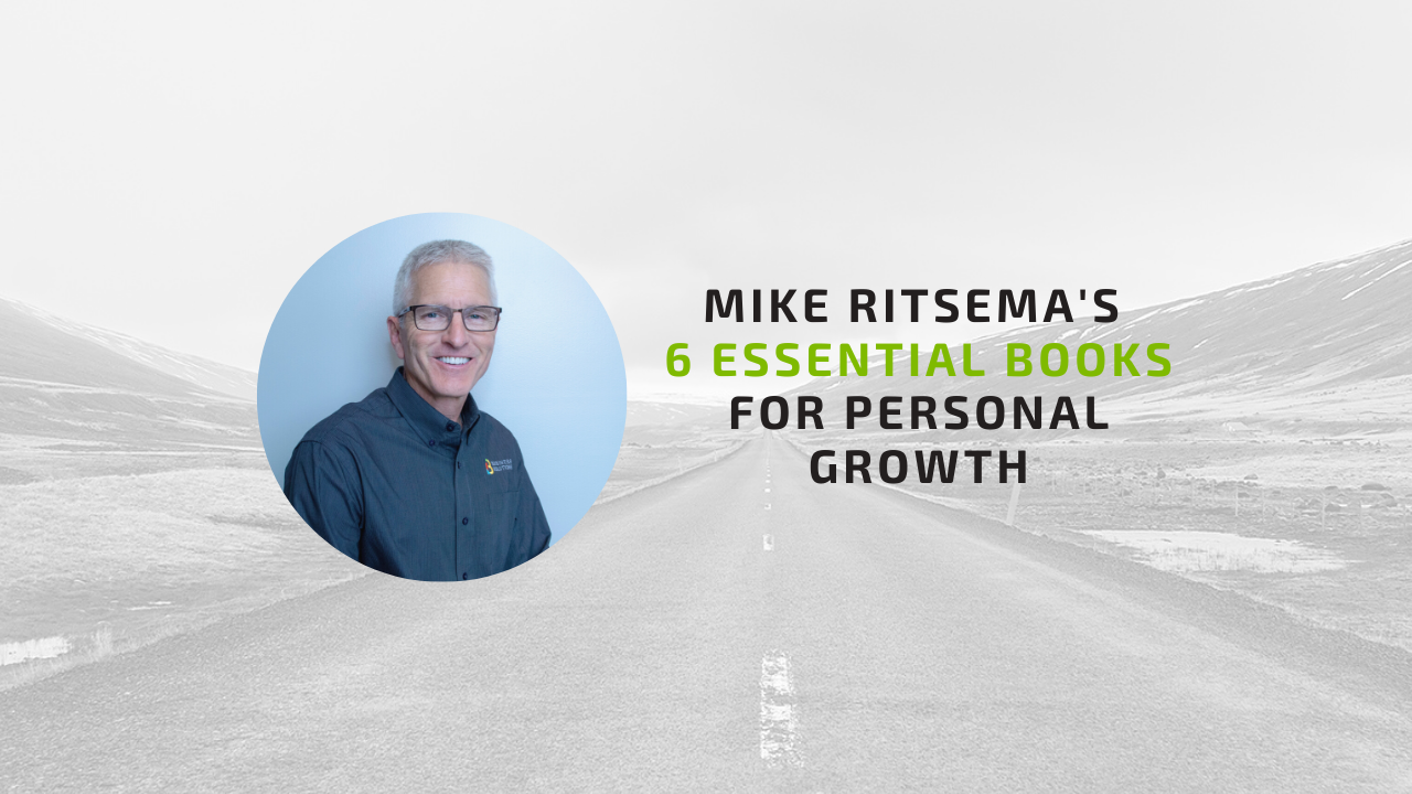 Mike Ritsema's 6 essential books for personal growth