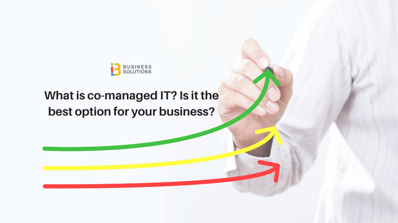 What Is Co-Managed IT? Is It Right For You?