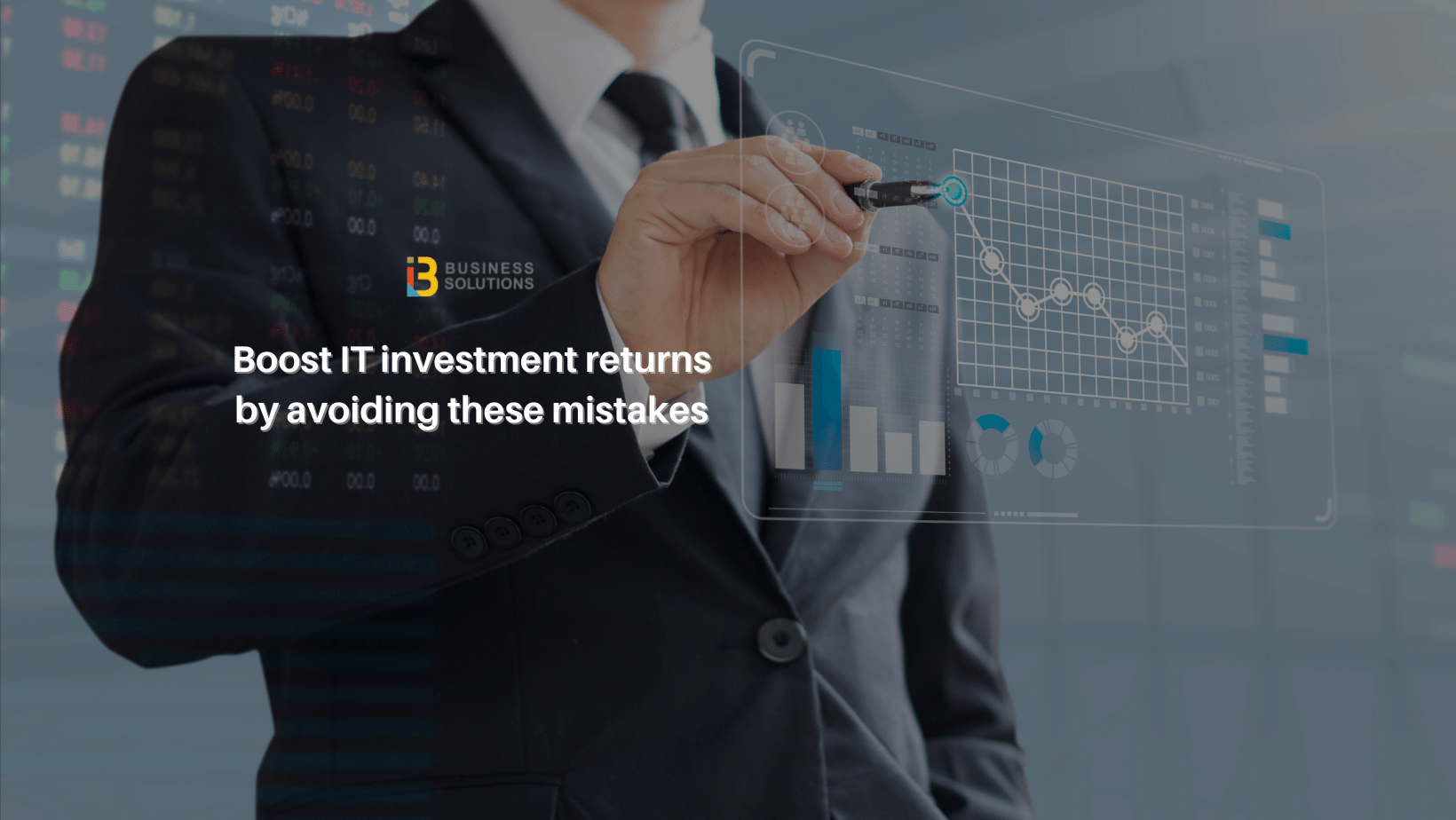 Boost IT investment returns by avoiding these mistakes